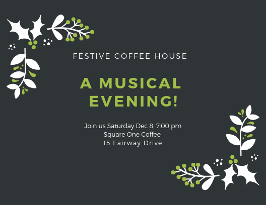Join Us for a Festive Coffee House Night.